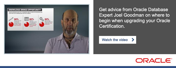 Get advice from Oracle Database expert Joel Goodman